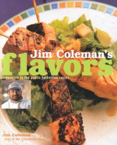 Jim Coleman's flavors : companion to the public television series cover