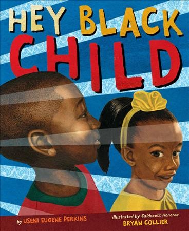 Cover of book Hey Black Child