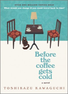 Before the Coffee Gets Cold. cover