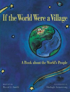 If the world were a village : a book about the world's people