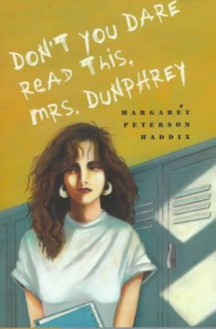 Don't you dare read this, Mrs. Dunphrey cover