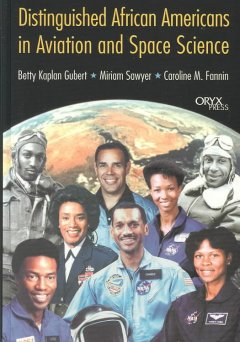 Distinguished African Americans in aviation and space science cover