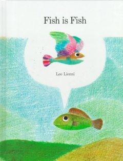 Fish is fish.