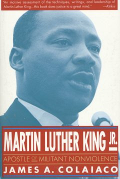 martin luther king, jr. :apostle of militant nonviolence