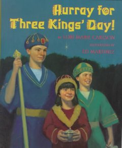 Hurray for Three Kings' Day