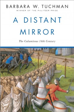A distant mirror : the calamitous 14th century cover