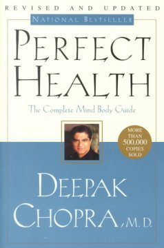 Perfect health : the complete mind body guide  cover