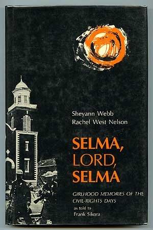 selma, lord, selma :girlhood memories of the civil-rights days cover