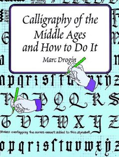 calligraphy of the middle ages and how to do it cover