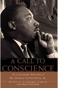 A call to conscience : the landmark speeches of Dr. Martin Luther King, Jr. cover