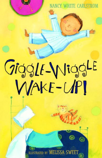 Book cover: Giggle-Wiggle Wake-Up! by Nancy White Carlstrom