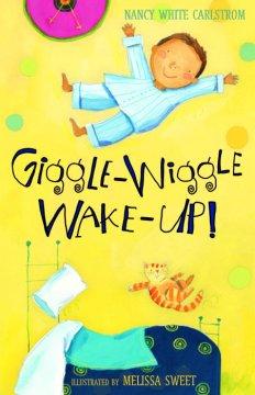 giggle-wiggle wake-up!