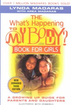 what's happening to my body? book for girls :the new growing-up guide for parents and daughters