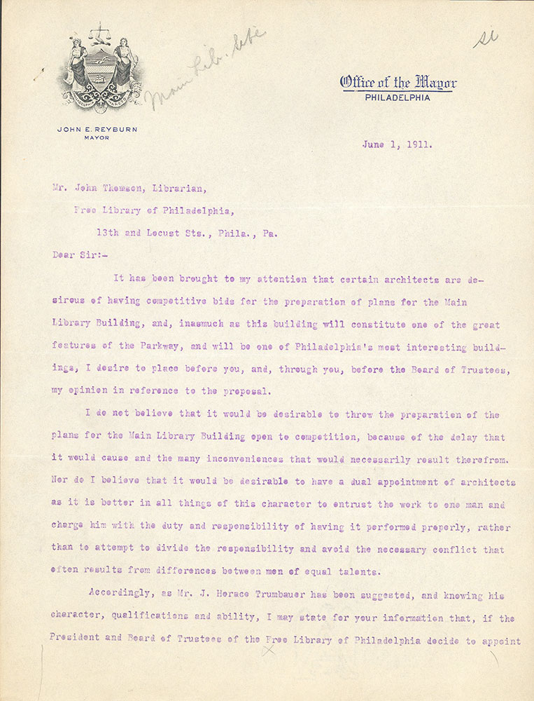 Letter from Mayor John Reyburn to John Thomson approving of Horace Trumbauer as architect of the Central Library of the Free Library of Philadelphia, June 1, 1911