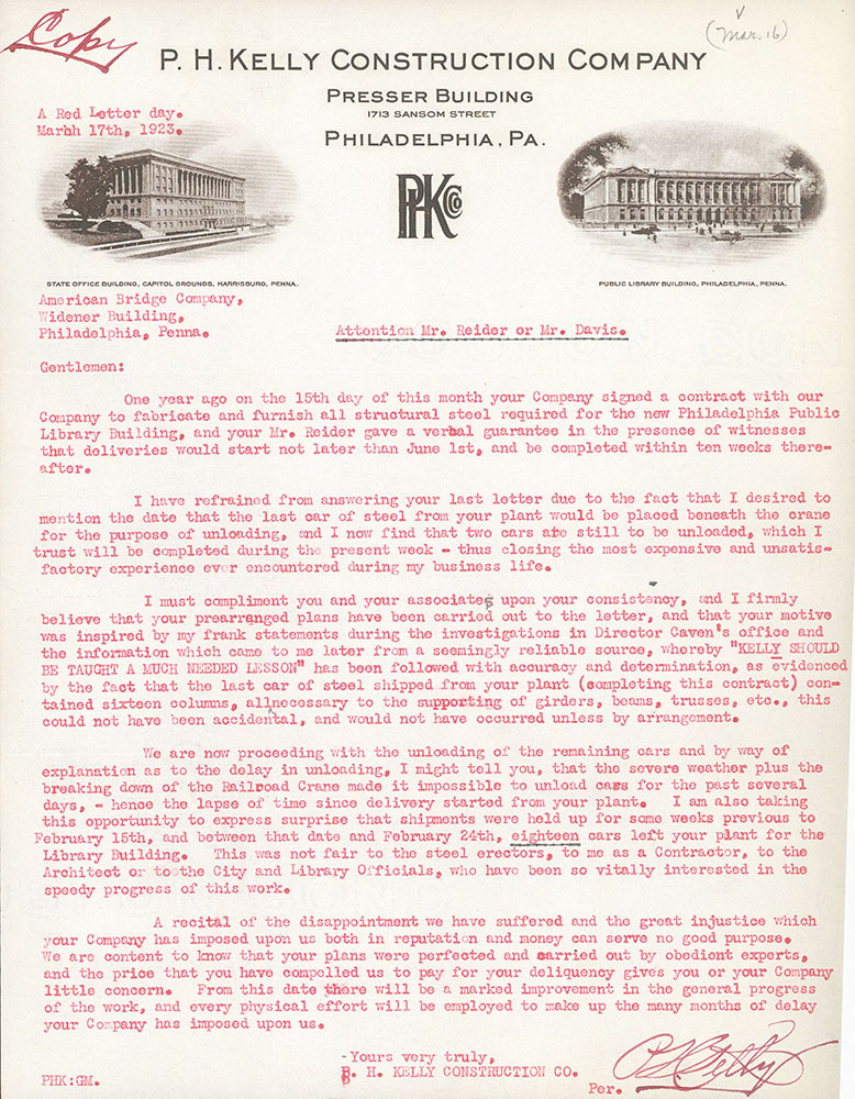 Red Letter Day letter from the P.H. Kelly Construction Company to the American Bridge Company regarding construction delays on theCentral Library of the Free Library of Philadelphia, March 17, 1923