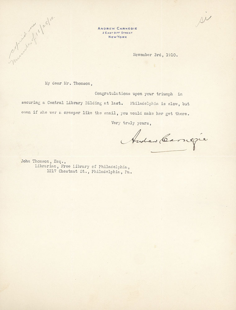 Letter from Andrew Carnegie to John Thomson congratulating him on securing the site of the Central Library of the Free Library of Philadelphia, November 3, 1910