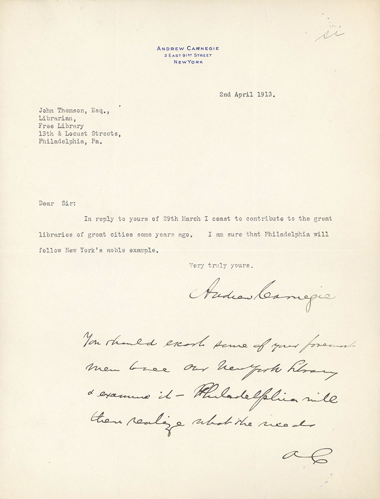 Letter from Andrew Carnegie to John Thomson refusing to donate to the building of the Central Library of the Free Library of Philadelphia, April 2, 1913