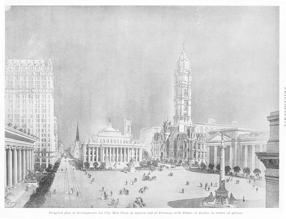 Proposed plan of developments for City Hall Plaza at eastern end of Parkway, with Palace of Justice in center of picture
