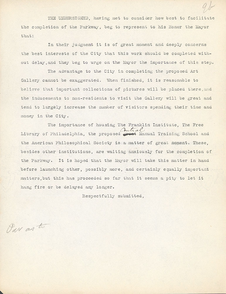 Undated draft of the Parkway Memorial letter. The final version, dated February 9, 1912, was presented to Mayor Blankenburg by Librarian John Thomson and Board of Trustees President Henry R. Edmunds on February 14, 1912