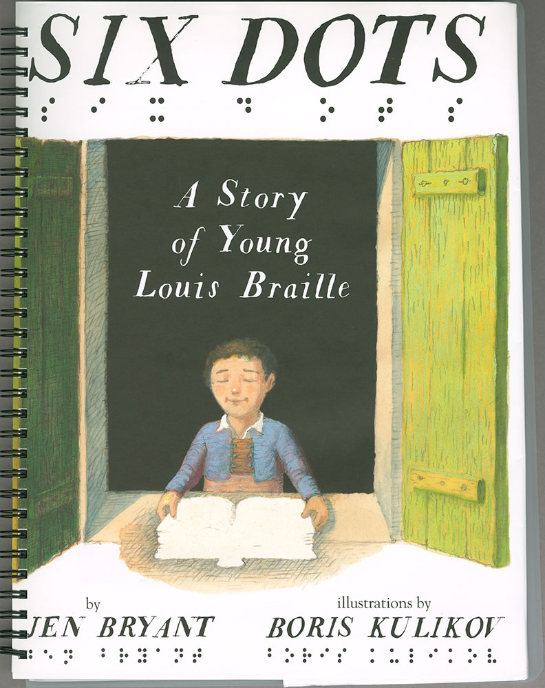 Six Dots: A Story of Young Louis Braille - Cover