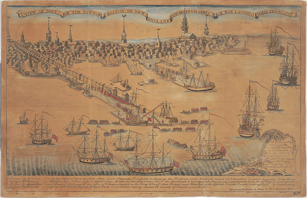 A View of Part of the Town of Boston In New England and Brittish Ships of War Landing Their Troops! 1768.