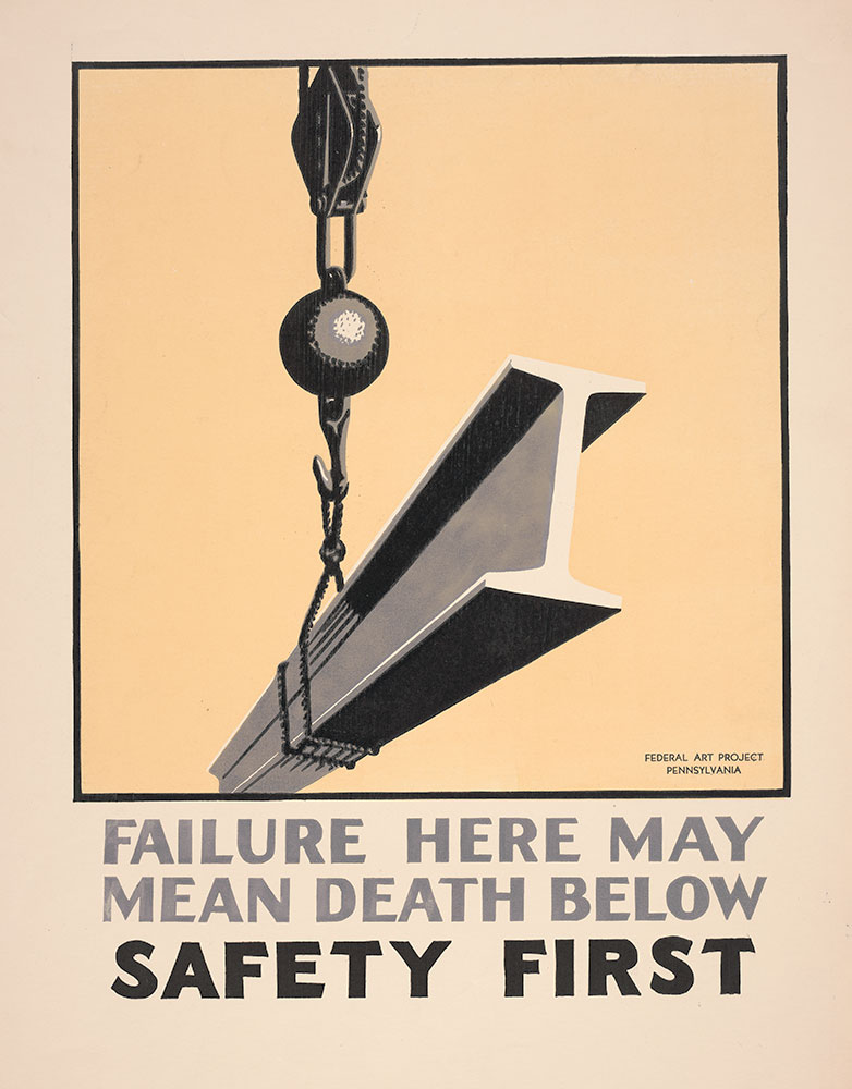 Failure Here May Mean Death Below! Safety First