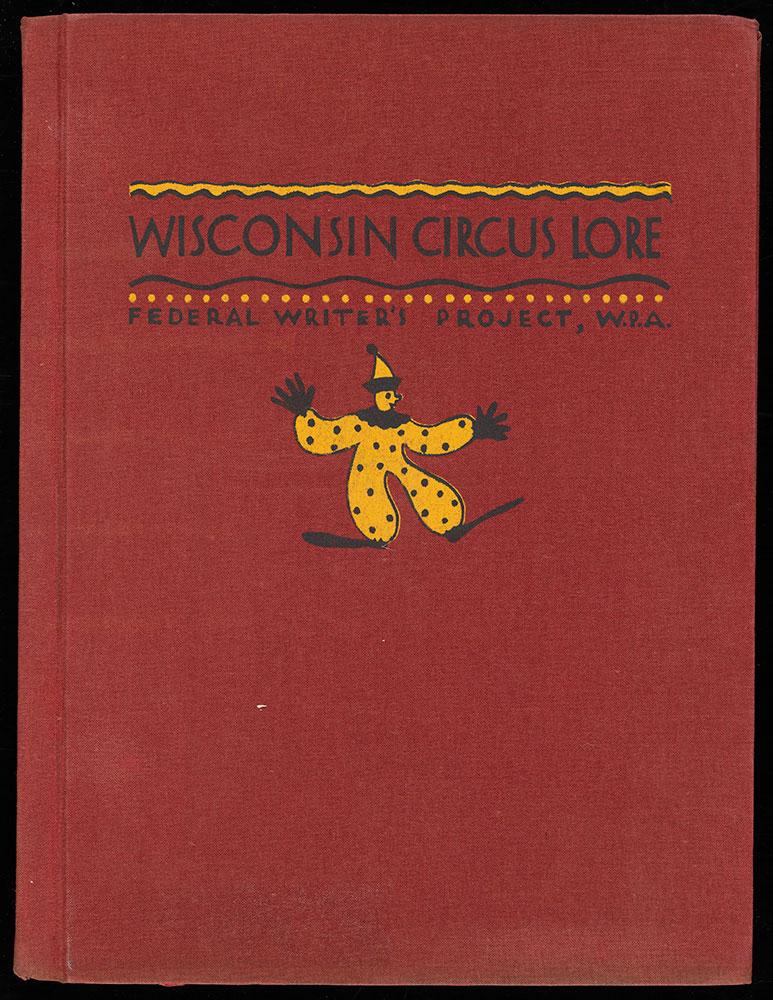 Wisconsin Circus Lore [American Guide]