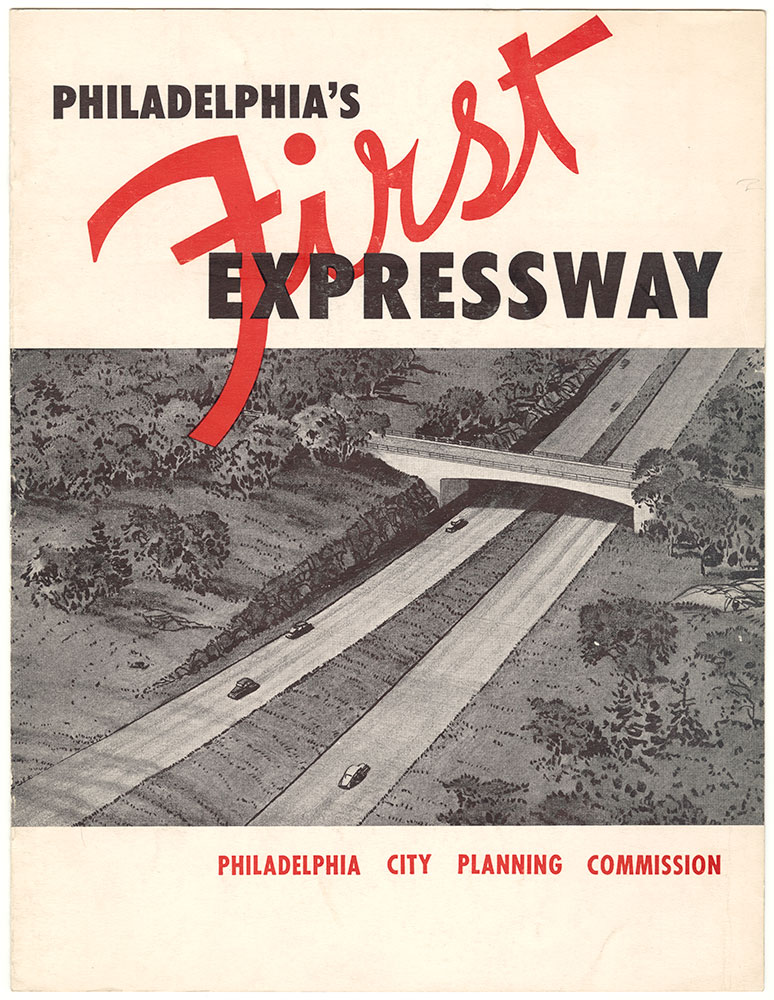 Philadelphia's First Expressway, 1949, brochure cover