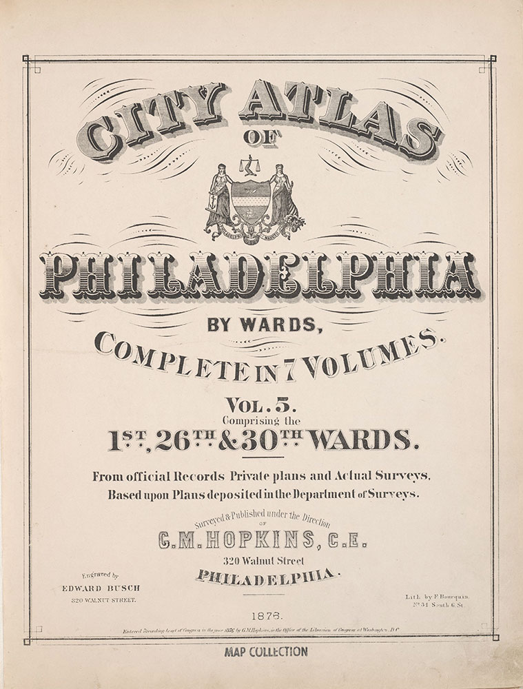 City Atlas of Philadelphia, 1st, 26th and 30th Wards, 1876, Title Page
