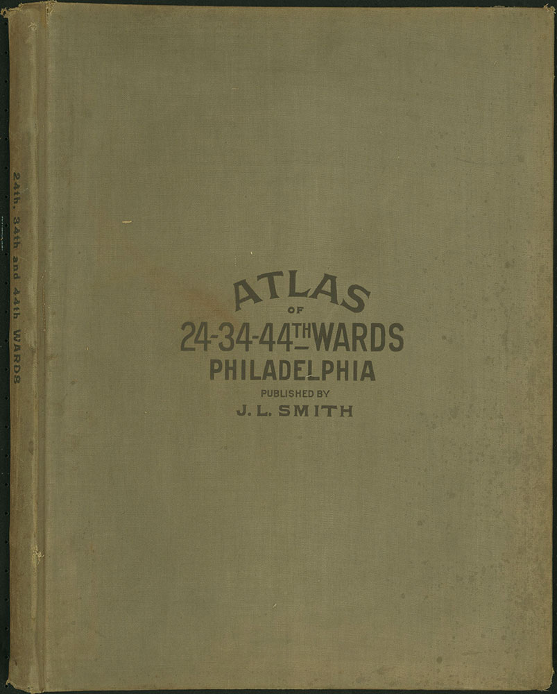 Atlas of the 24th, 34th & 44th Wards of the City of Philadelphia, 1911-1912, Cover
