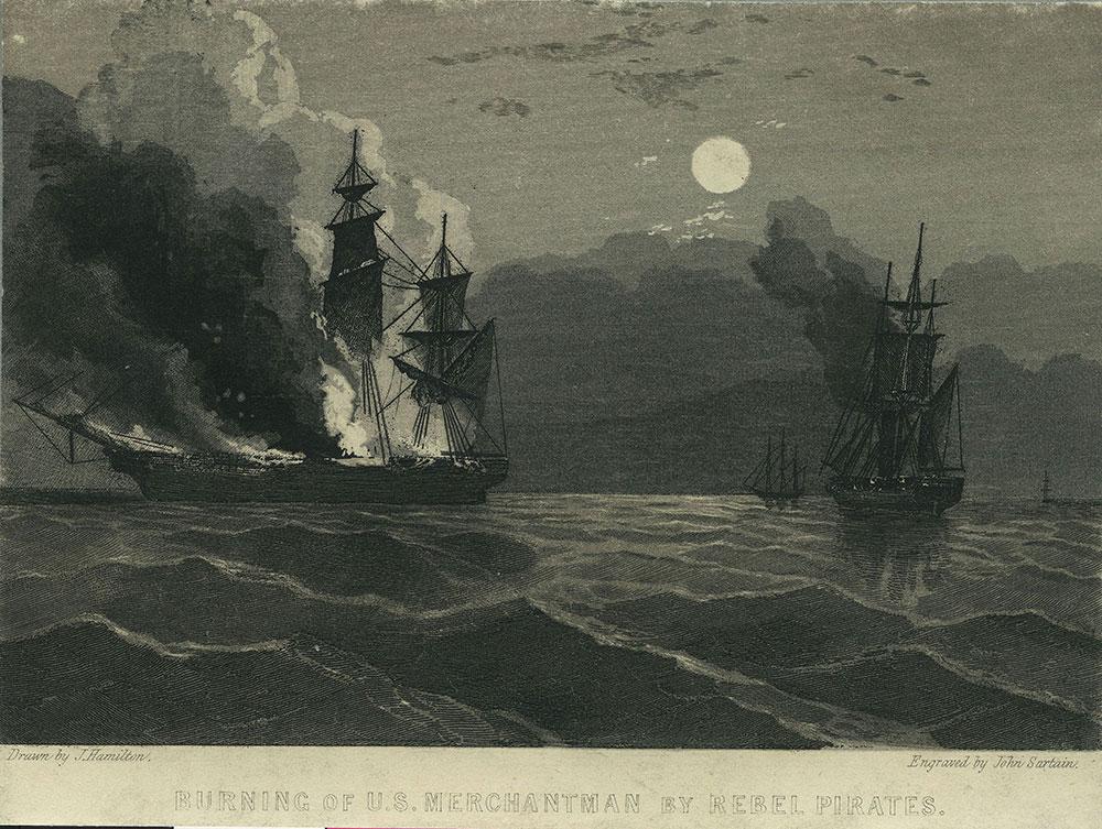Burning of U. S. Merchantman by Rebel Pirates.