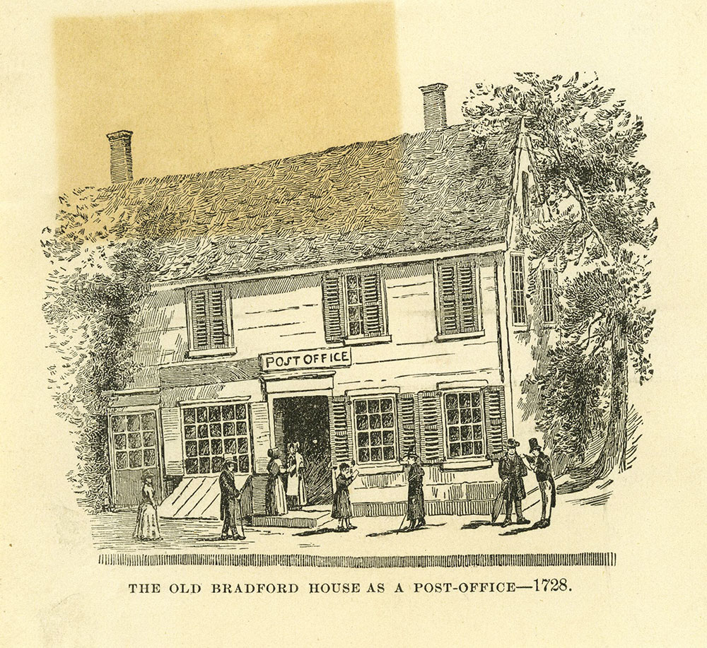 The Old Bradford House As a Post Office - 1728.