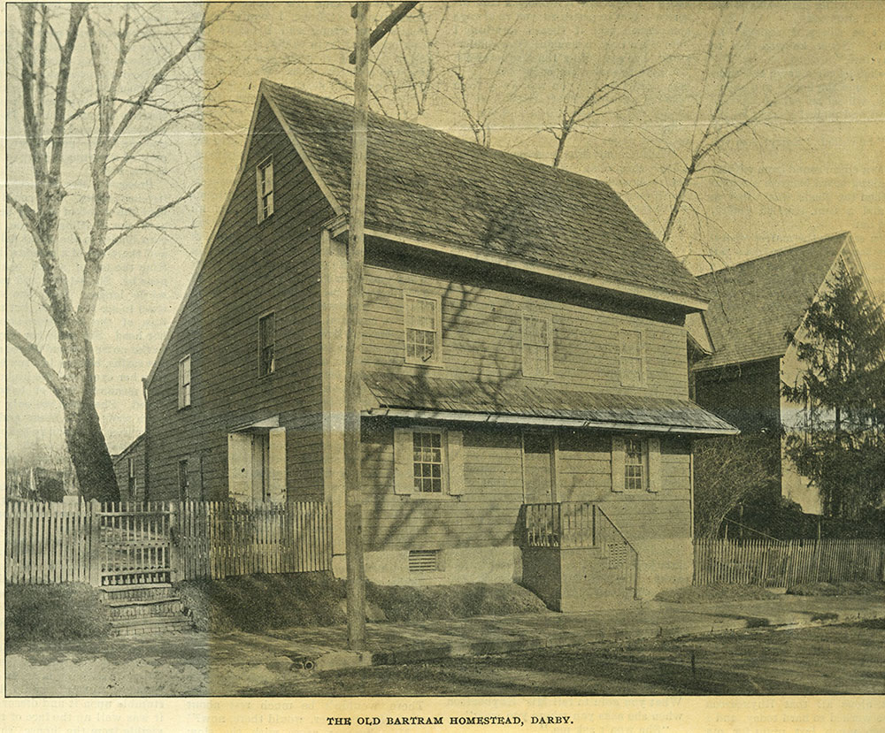 The Old Bartram Homestead, Darby.