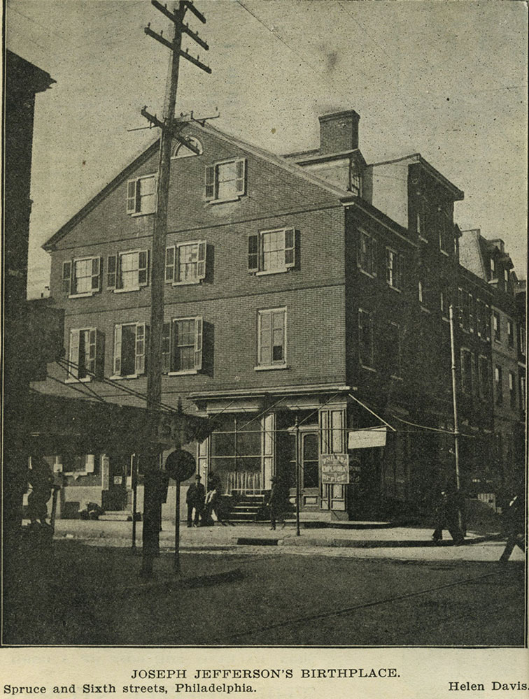 Joseph Jefferson's Birthplace.