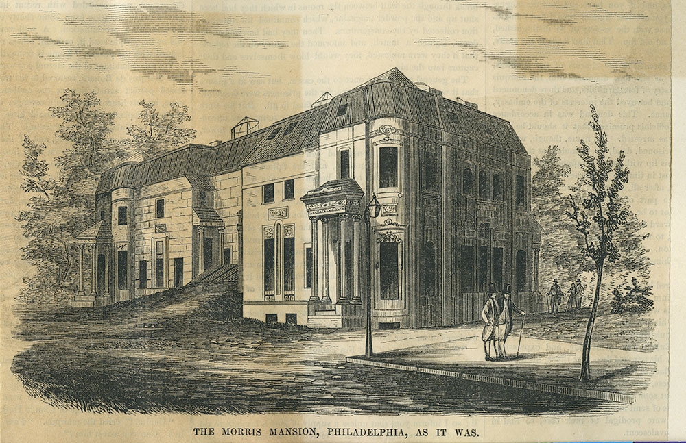 The Morris Mansion, Philadelphia, As It Was.
