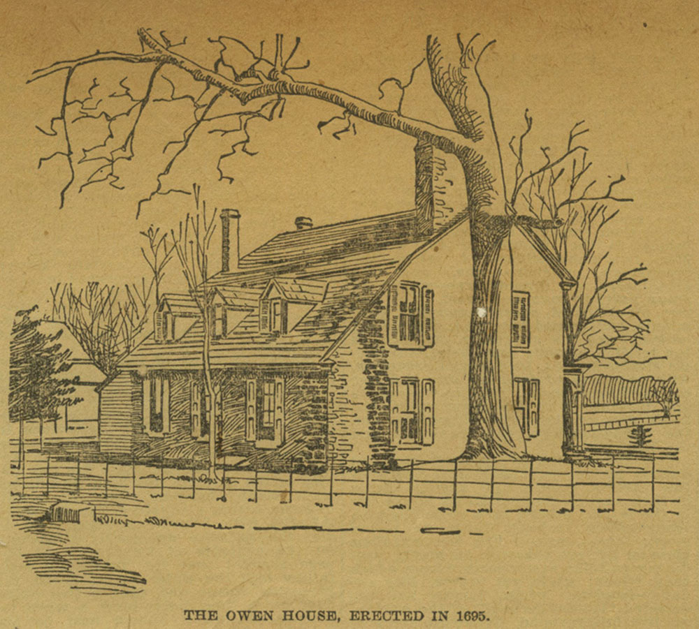 The Owen House, Erected in 1695.