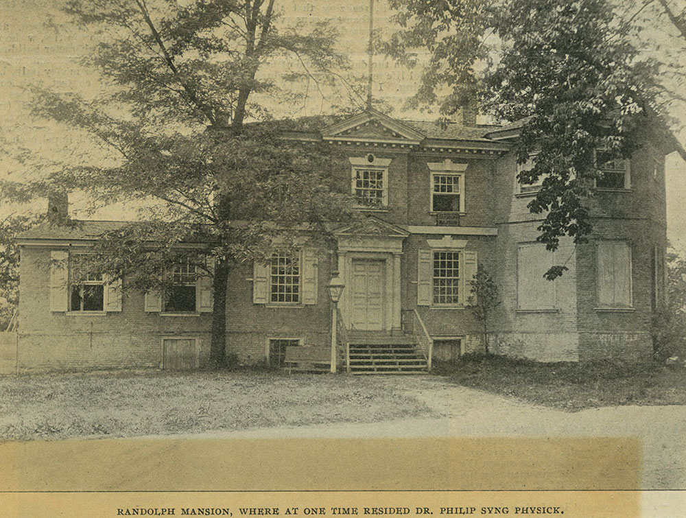 Randolph Mansion, where at one time resided Dr. Philip Syng Physick.