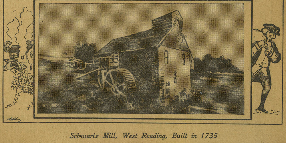 Schwartz Mill, West Reading, Built in 1735.