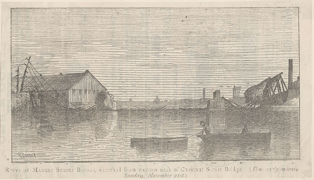 Ruins of Market Street Bridge, sketched from the eastern arch of the Chestnut Street Bridge.