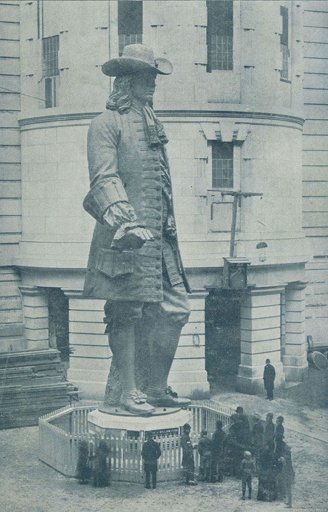 Colossal Statue of Wm. Penn, to surmount the tower of the City Hall.