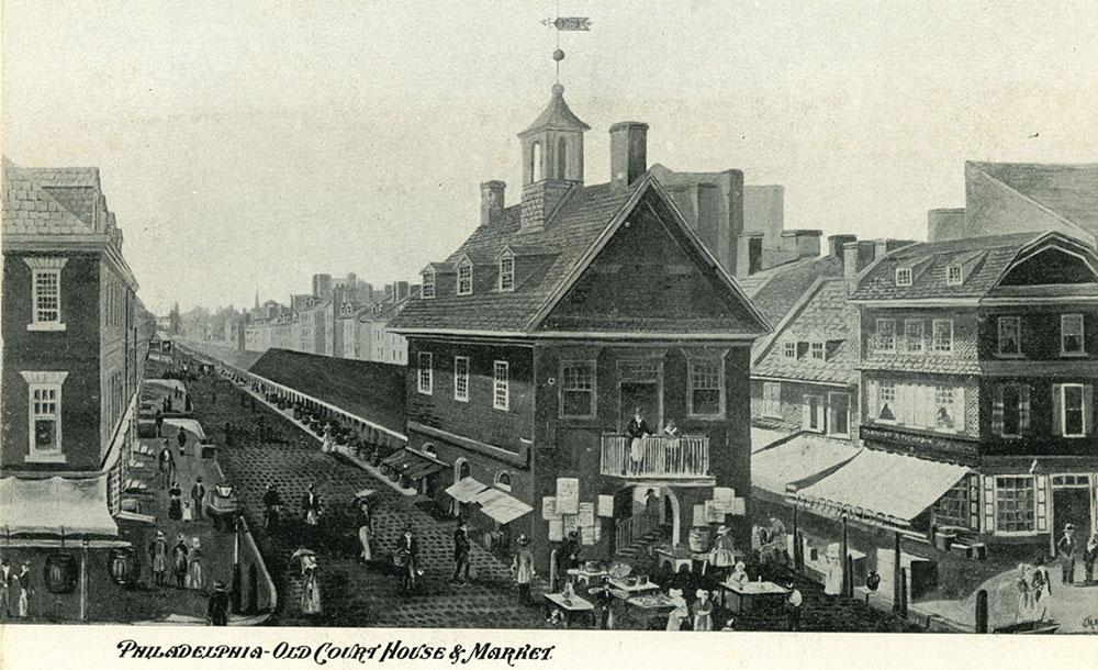 Philadelphia - Old Court House & Market.