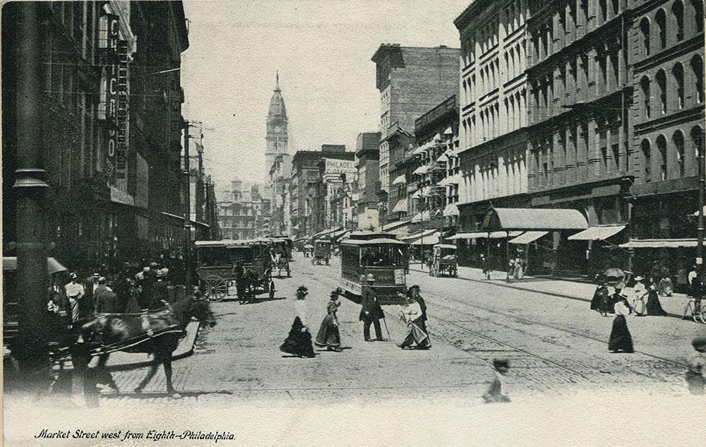 Market Street west from Eighth - Philadelphia.