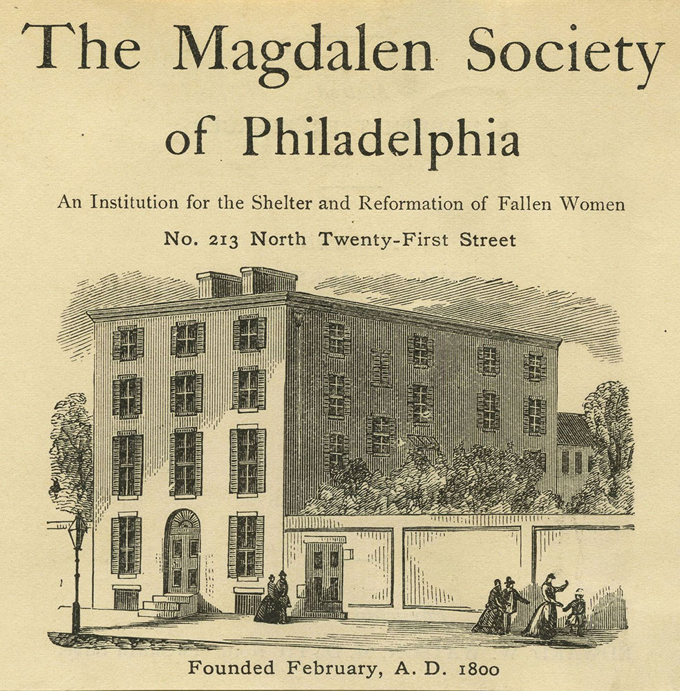 The Magdalen Society of Philadelphia