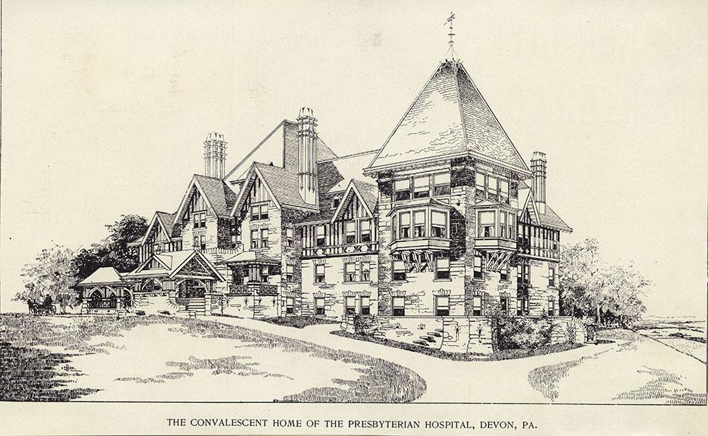 The Convalescent Home of the Presbyterian Hospital, Devon, Pa.