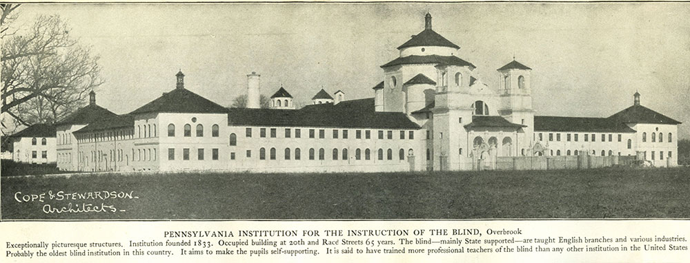 Pennsylvania Institution for the Instruction of the Blind, Overbrook