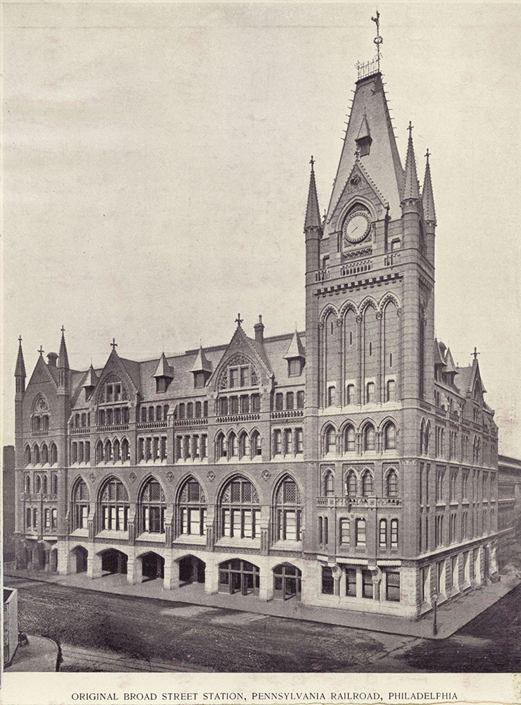 Original Broad Street Station, Pennsylvania Railroad, Philadelphia.