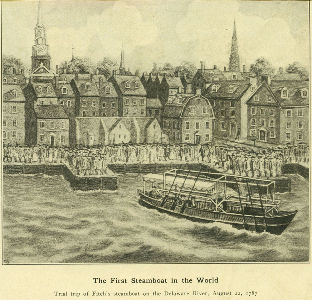 Trial  trip of Fitch's steamboat on the Delaware River, August 22, 1787