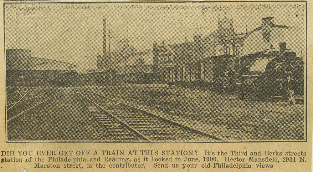 Philadelphia and Reading station at Third and Berks Street.