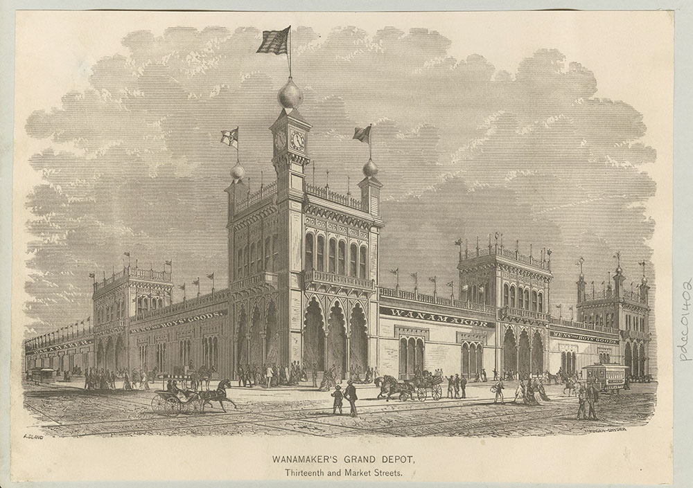 Wanamaker's Grand Depot [graphic] Thirteenth and Market Streets