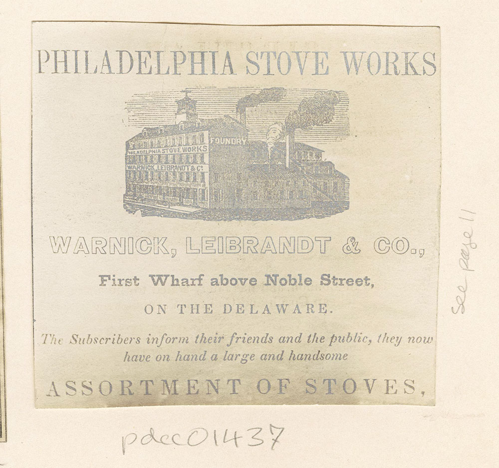 [Philadelphia Stove Works] [Warnick, Leibrandt & Co.] [graphic]